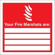 Your Fire Marshalls Are Signs 1.2mm Adhesive Rigid Plastic 200x200mm